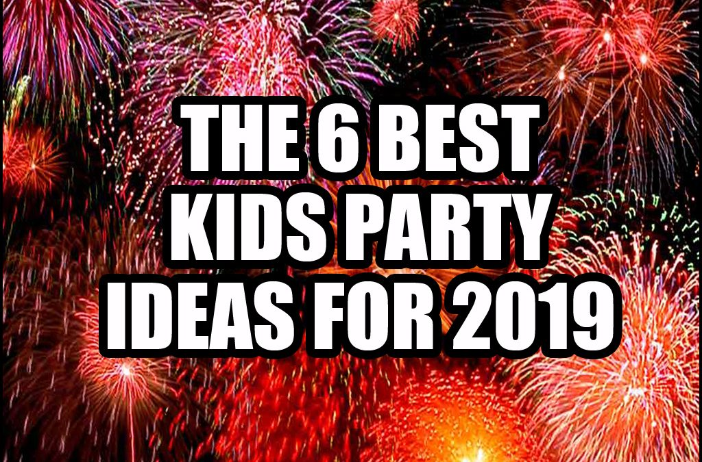 Six Best 2019 New Year's Eve Party For Kids Ideas